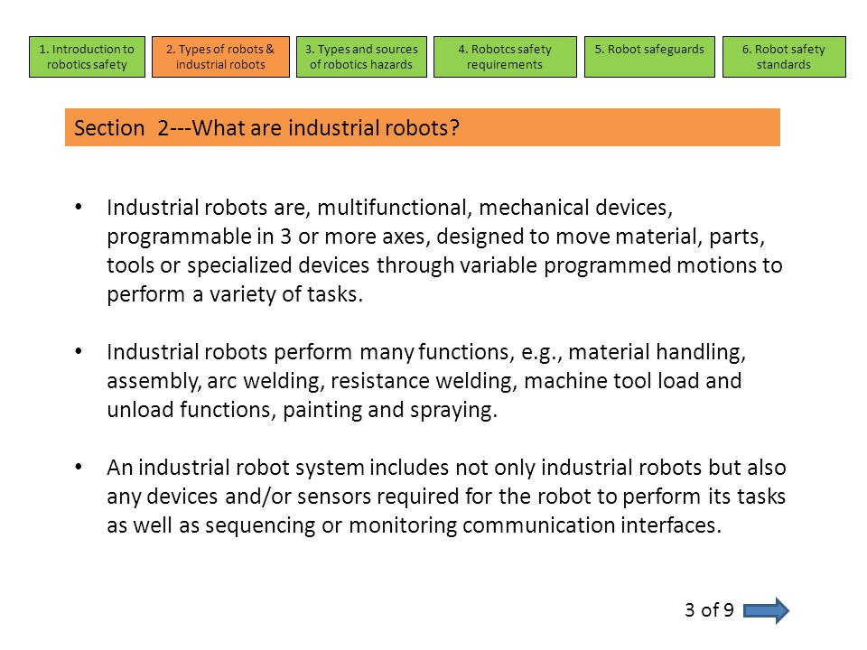 Section 3---Examples of robot accidents 1.Introduction to robotics safety 2.