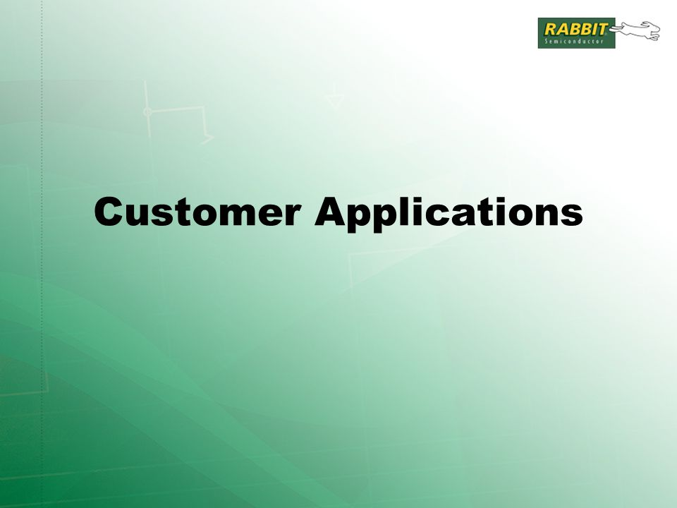 Customer Applications