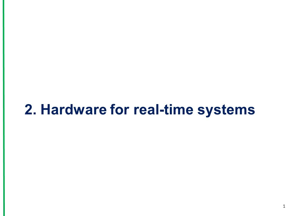 2. Hardware for real-time systems 1