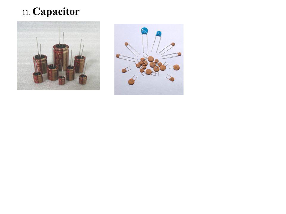 11. Capacitor