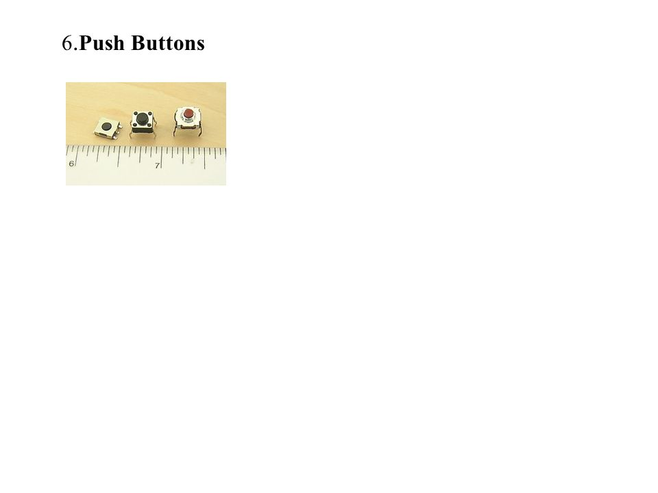 6. Push Buttons