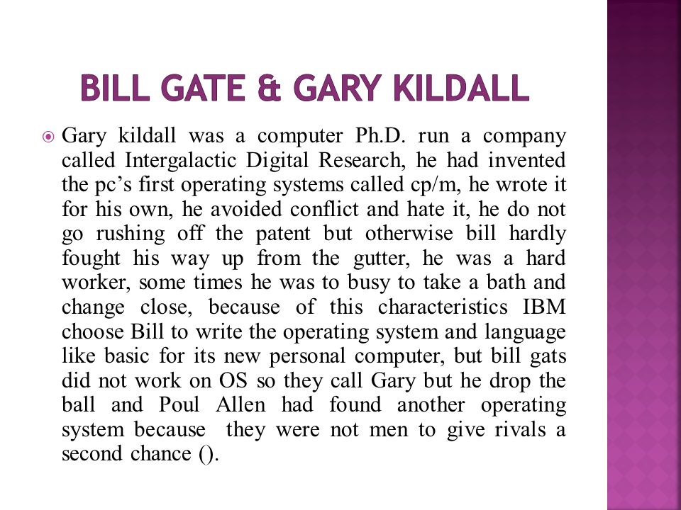  Gary kildall was a computer Ph.D.