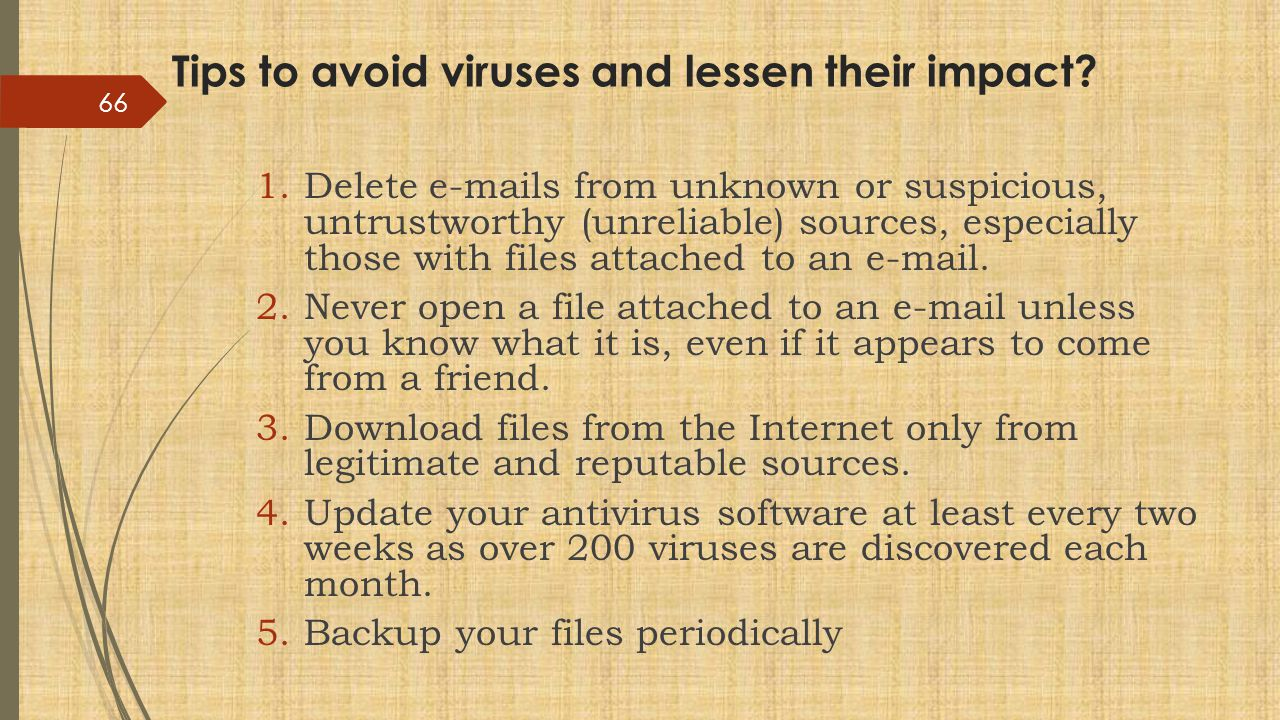 Tips to avoid viruses and lessen their impact.