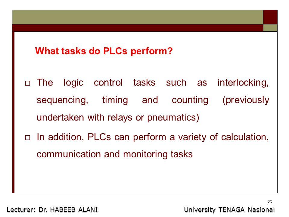23 What tasks do PLCs perform.