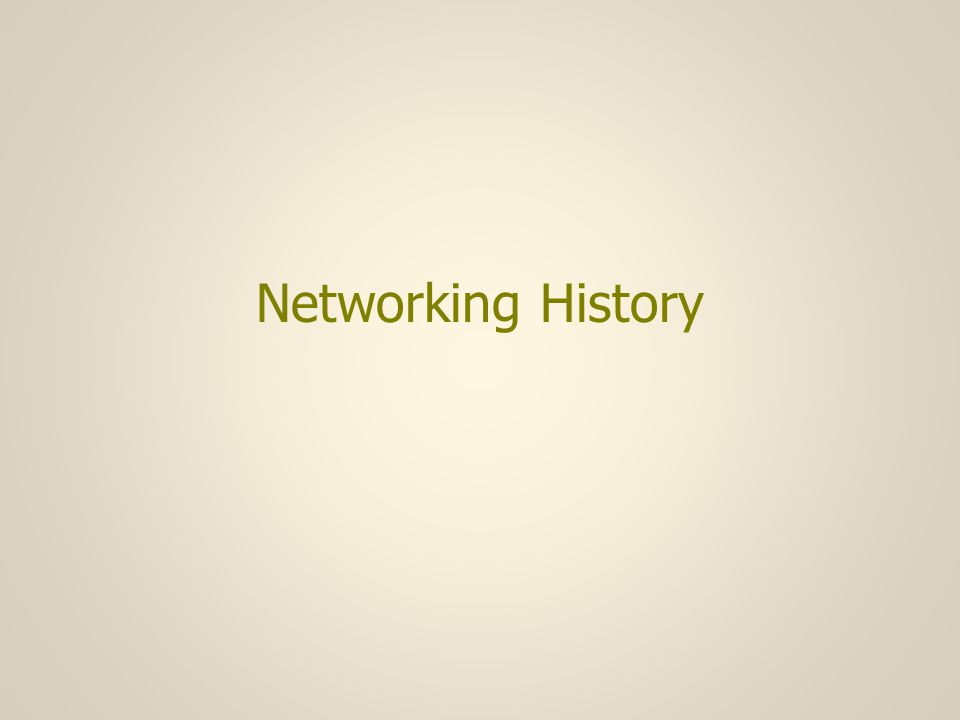 Networking History