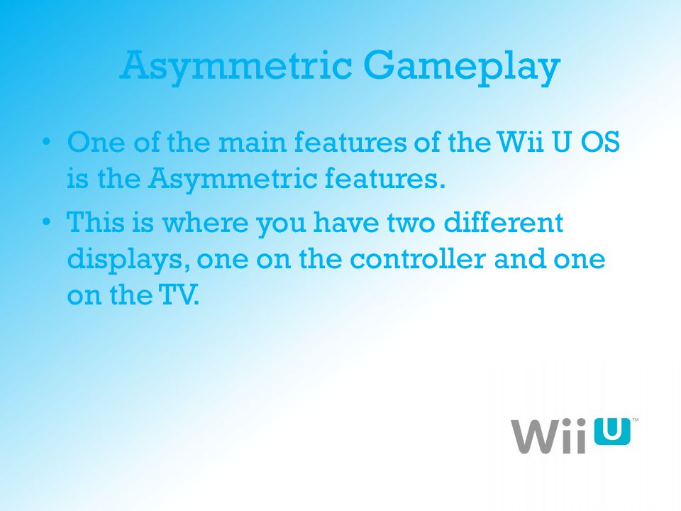 Example of Asymmetric Gameplay