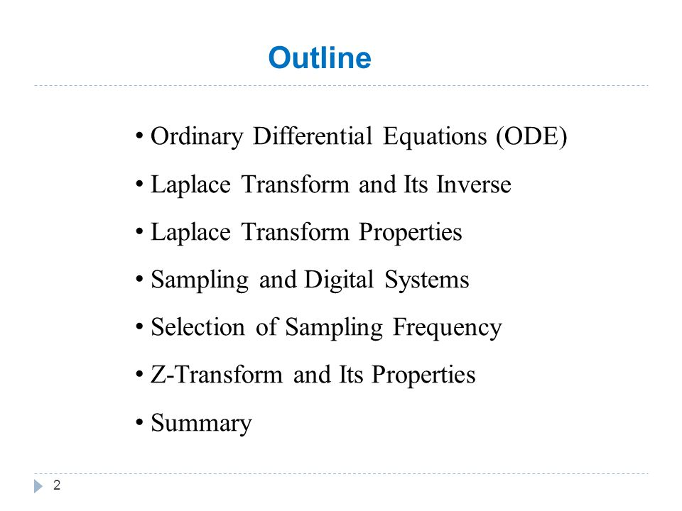 3 Ordinary Differential Equations (ODE) An ordinary differential equation of order n is given by: Example: Second order linear ordinary differential equation.