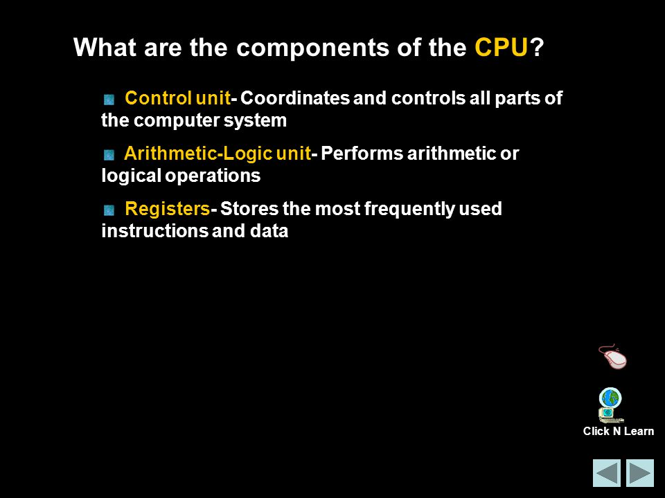 What are the components of the CPU.