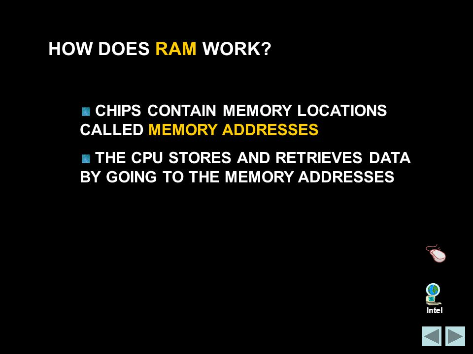 HOW DOES RAM WORK.
