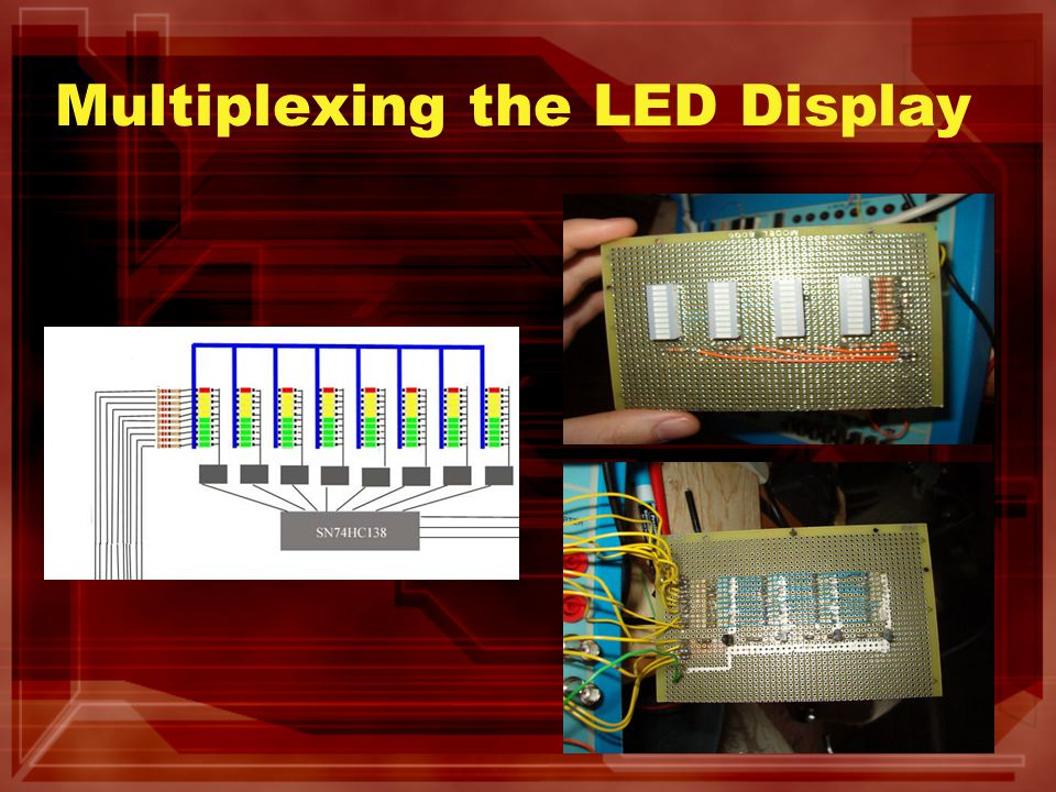 Multiplexing the LED Display