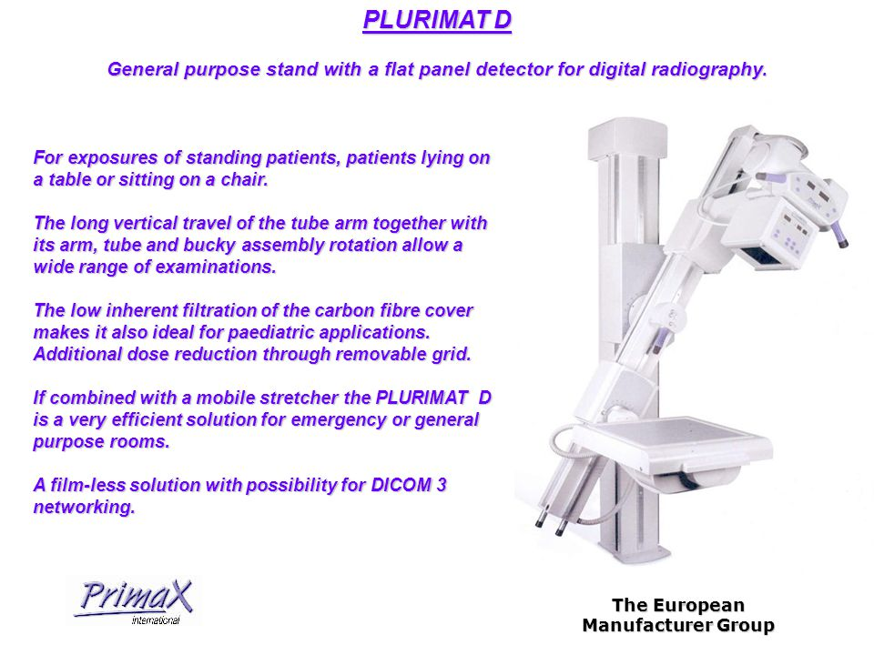 The European Manufacturer Group PLURIMAT D General purpose stand with a flat panel detector for digital radiography.