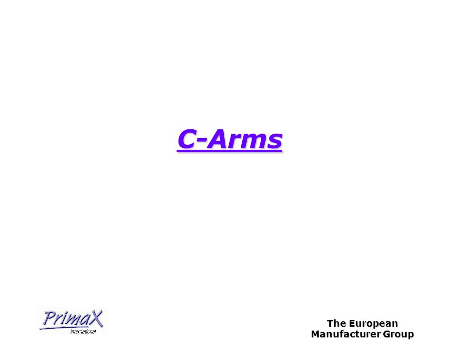 The European Manufacturer Group C-Arms