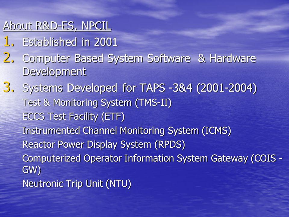 About R&D-ES, NPCIL 1.Established in 2001 2.