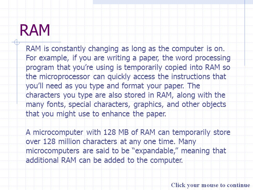 Virtual Memory When you are multitasking, the processing memory requirements can exceed the amount of available RAM.