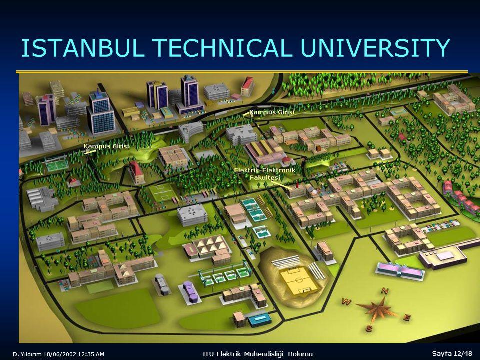 D. Yıldırım 18/06/2002 12:35 AM Sayfa 12/48 ITU Elektrik Mühendisliği Bölümü ISTANBUL TECHNICAL UNIVERSITY