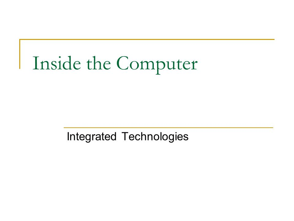 Inside the Computer Integrated Technologies