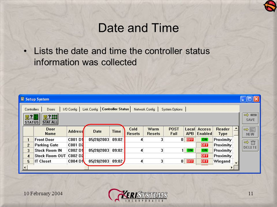 10 February 200411 Date and Time Lists the date and time the controller status information was collected