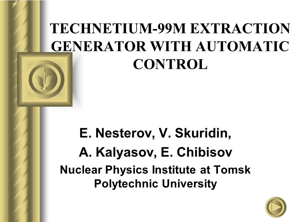 TECHNETIUM-99M EXTRACTION GENERATOR WITH AUTOMATIC CONTROL E.