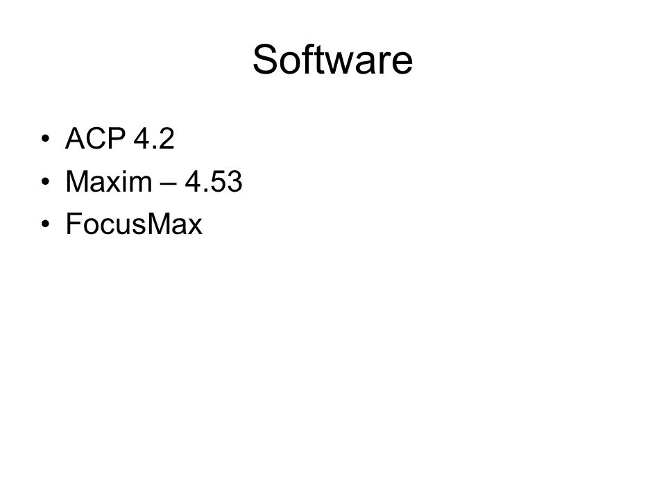 Software ACP 4.2 Maxim – 4.53 FocusMax