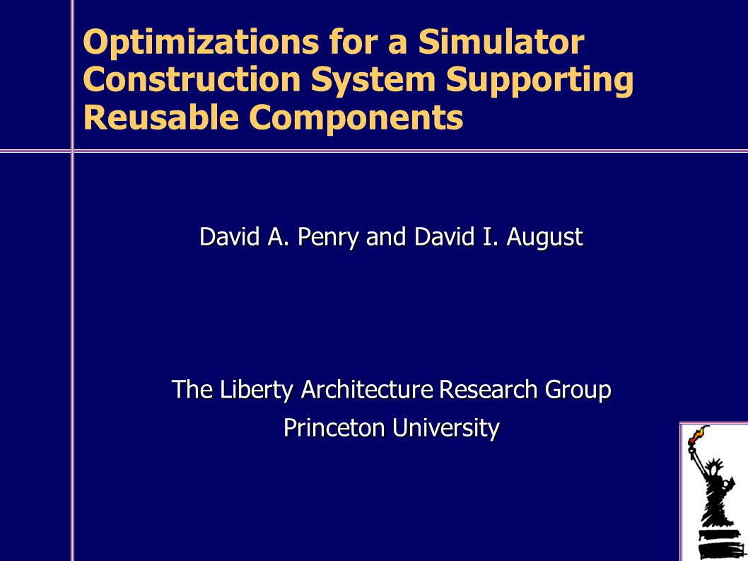 Optimizations for a Simulator Construction System Supporting Reusable Components David A.