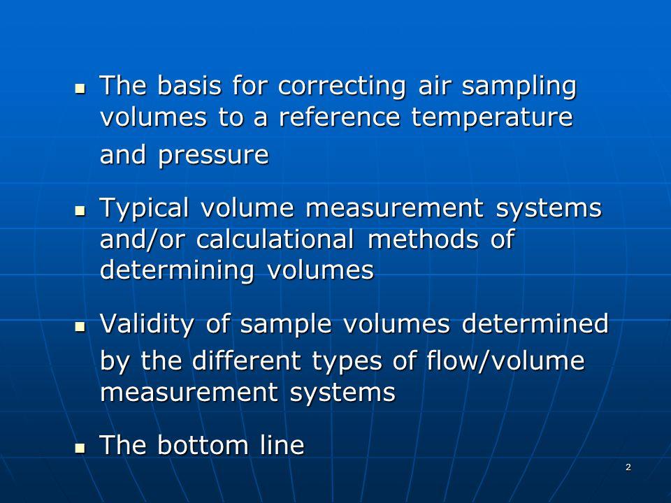 2 The basis for correcting air sampling volumes to a reference temperature The basis for correcting air sampling volumes to a reference temperature an