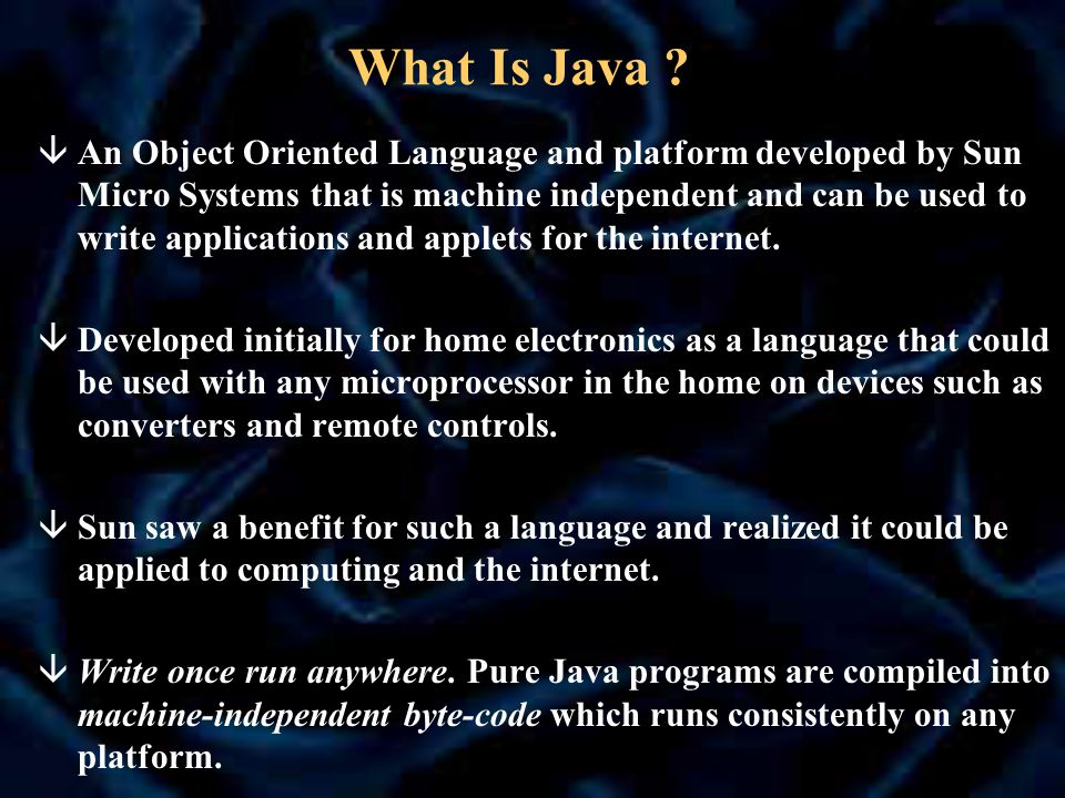The authors of Java have written the Java White Paper that explains their design goals and accomplishments.