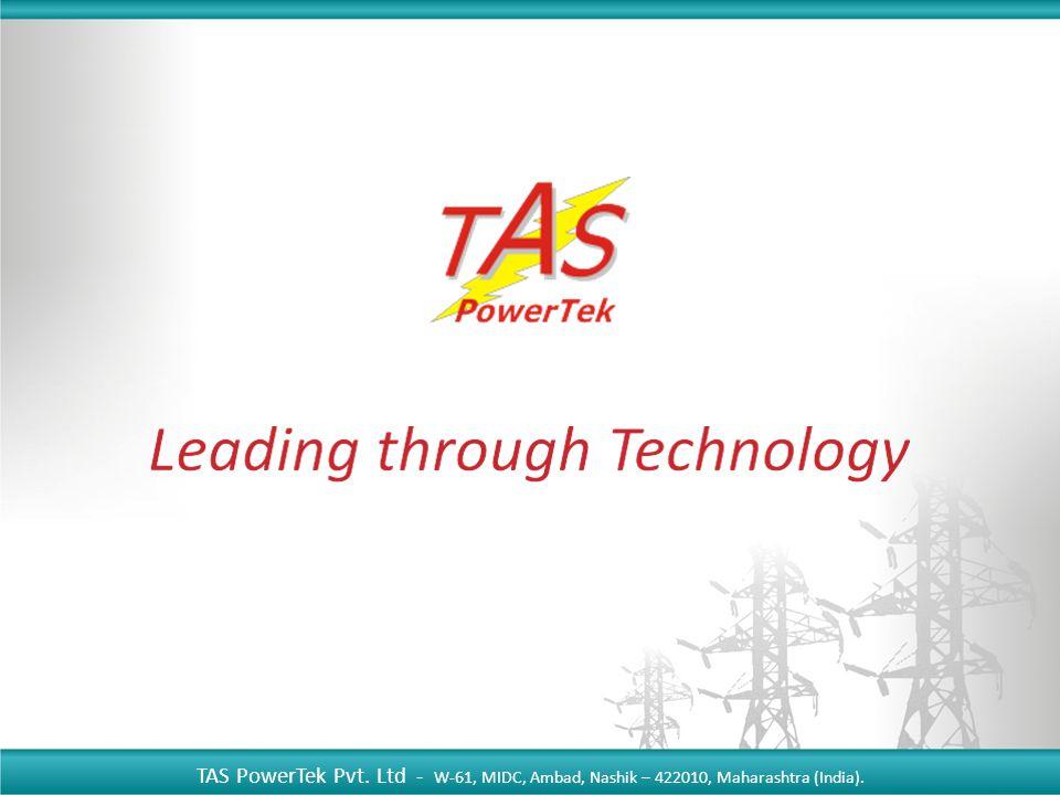 TAS PowerTek Pvt. Ltd - W-61, MIDC, Ambad, Nashik – 422010, Maharashtra (India).