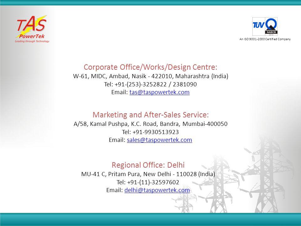 Corporate Office/Works/Design Centre: W-61, MIDC, Ambad, Nasik - 422010, Maharashtra (India) Tel: +91-(253)-3252822 / 2381090 Email: tas@taspowertek.c