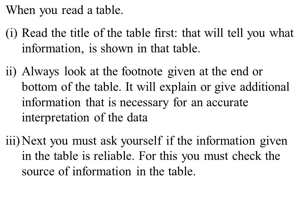 6 When you read a table.