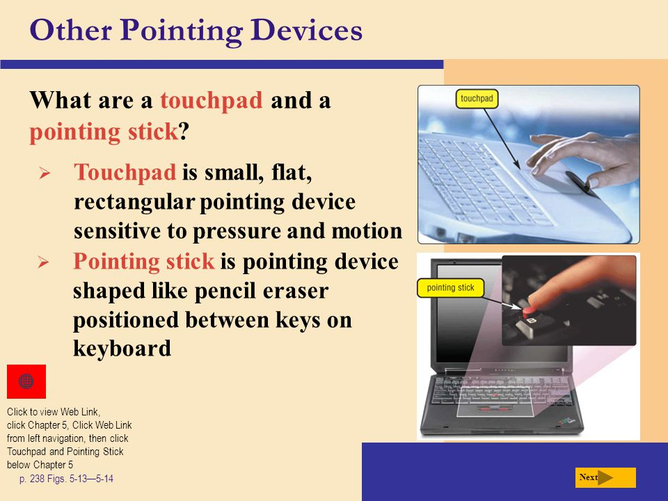 Other Pointing Devices What are a joystick and a wheel.