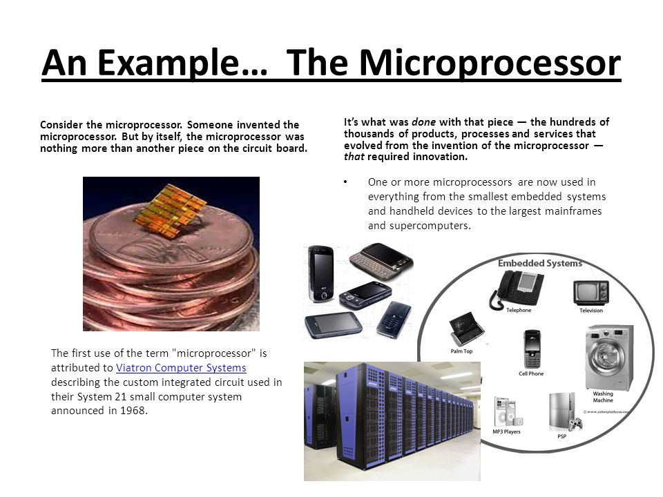 An Example… The Microprocessor Consider the microprocessor.