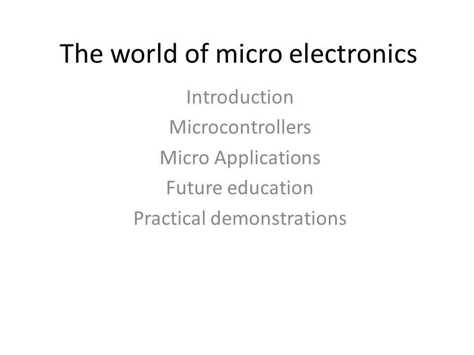 Introduction The wired generation Intel first microcontroller 8051 series (8088) Why all this technology jargon