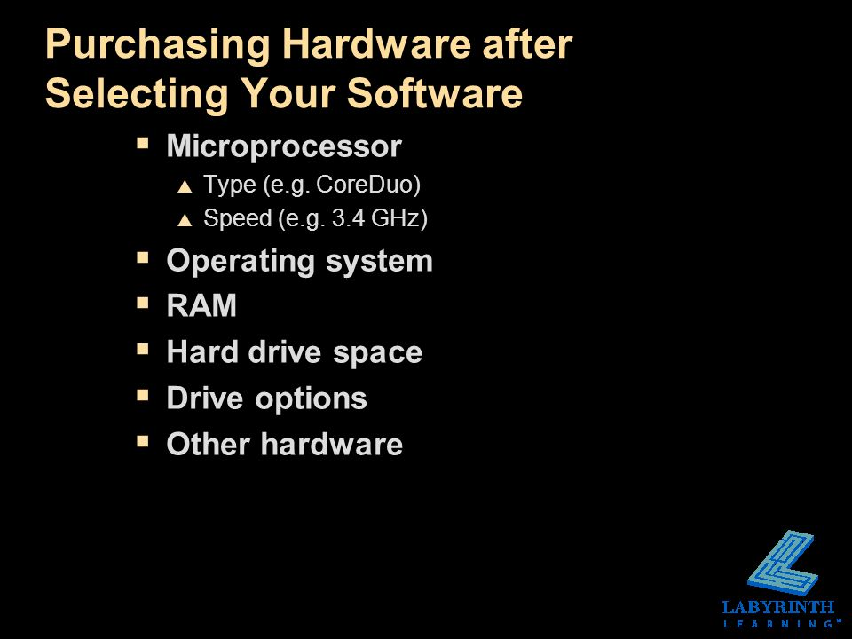Purchasing Hardware after Selecting Your Software  Microprocessor  Type (e.g.