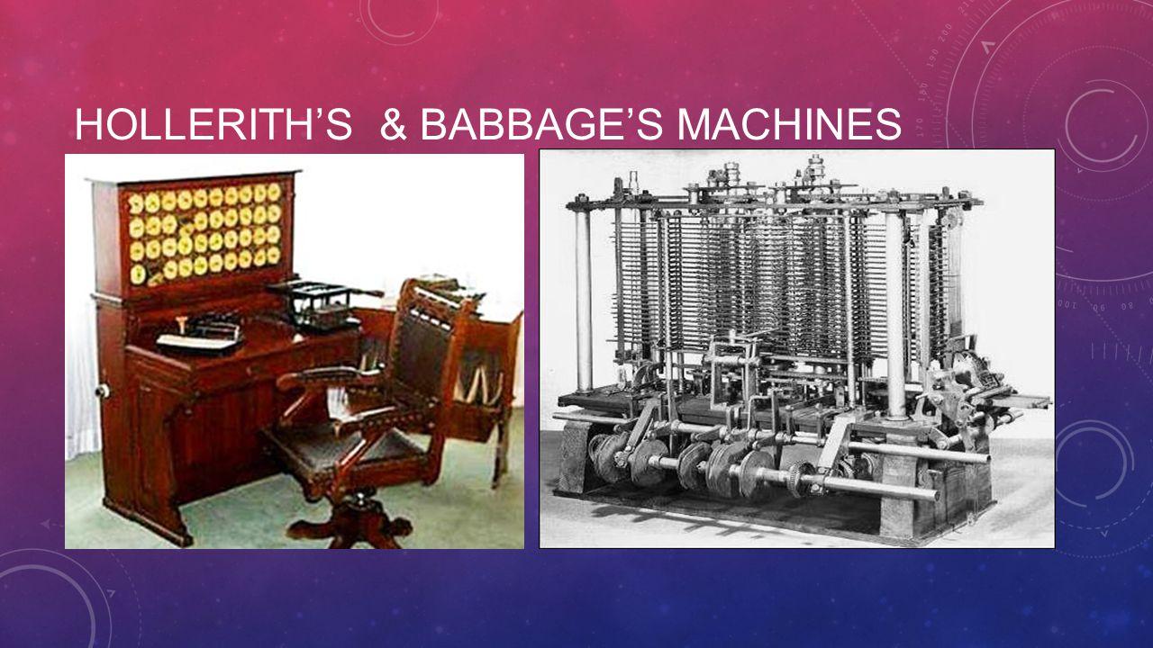 HOLLERITH'S & BABBAGE'S MACHINES