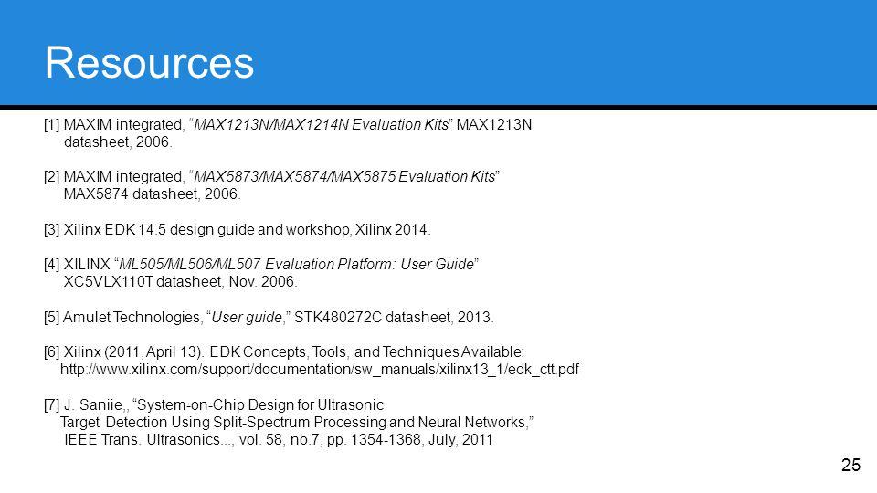 Resources [1] MAXIM integrated, MAX1213N/MAX1214N Evaluation Kits MAX1213N datasheet, 2006.