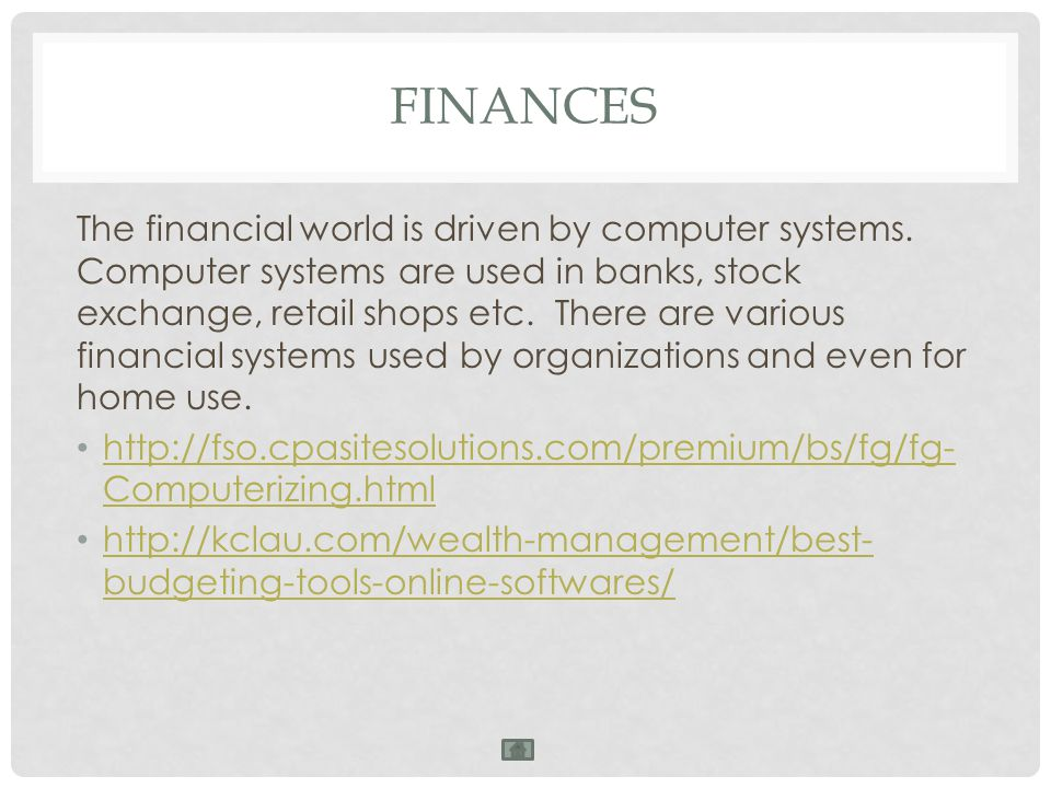 The financial world is driven by computer systems.