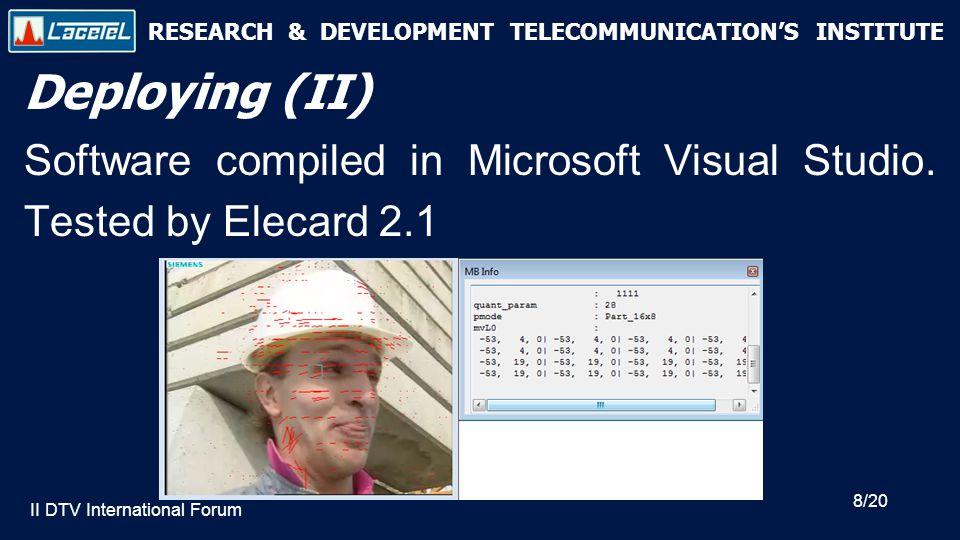 RESEARCH & DEVELOPMENT TELECOMMUNICATION'S INSTITUTE Deploying (III) ML507 developlment board, from Xilinx.