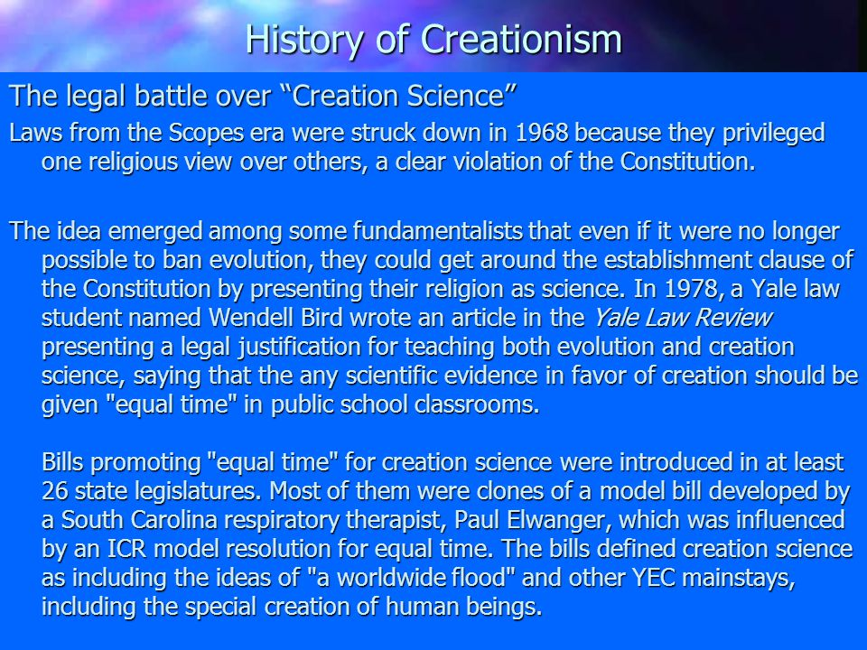 History of Creationism Young-Earth Creationism – Interprets the word day in Genesis to mean a literal 24-hour day (even before the sun & planets existed).