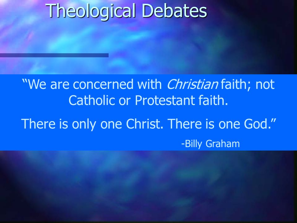 Theological Debates There is still a great need today to reaffirm the fundamental doctrines of Christianity, especially when we consider The Jesus Seminar, Evangelicals and Catholics Together, the current push by the Mormons to present themselves as just another Christian denomination, and a host of other groups claiming to be Christian who deny these core truths.