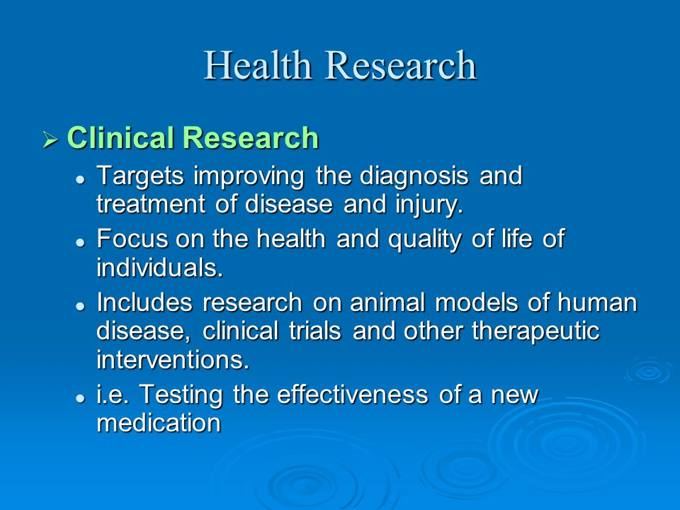 Health Research  Biomedical Research To understand normal and abnormal functioning at the molecular, cellular, organ system and whole body levels. To