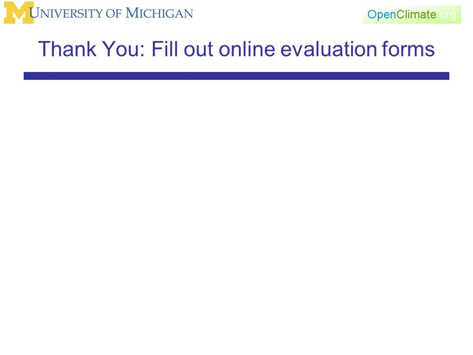 Thank You: Fill out online evaluation forms
