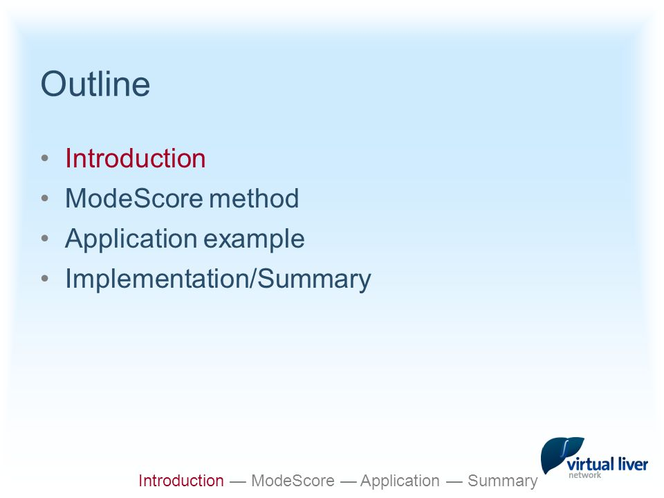 Functional layers of cells Introduction — ModeScore — Application — Summary