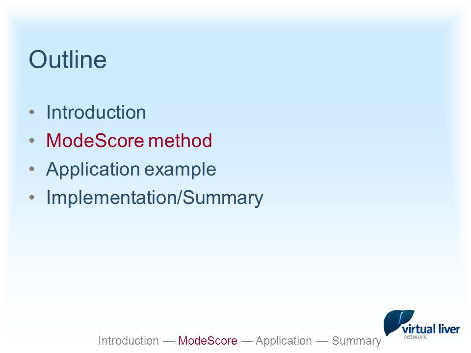Ethanol degradation Introduction — ModeScore — Application — Summary