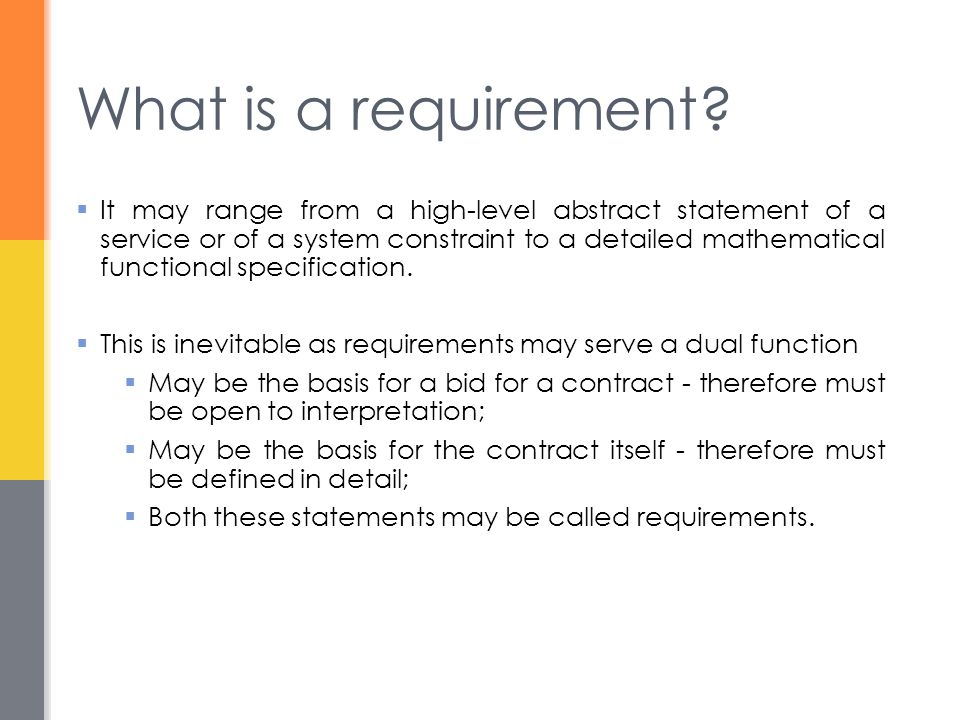 What is a requirement.