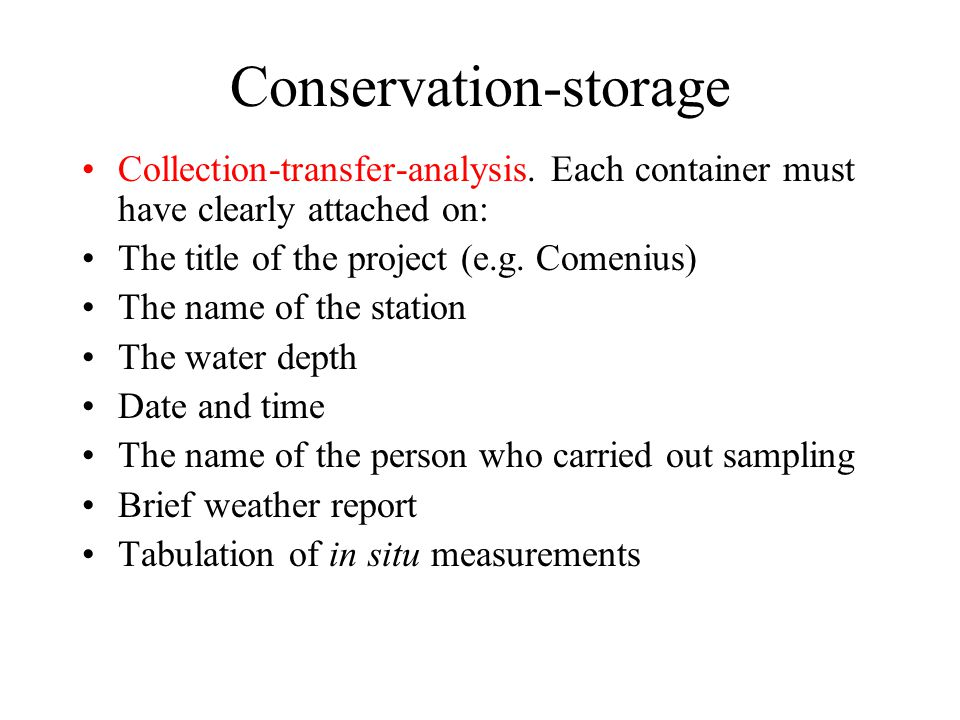 Conservation-storage Collection-transfer-analysis.