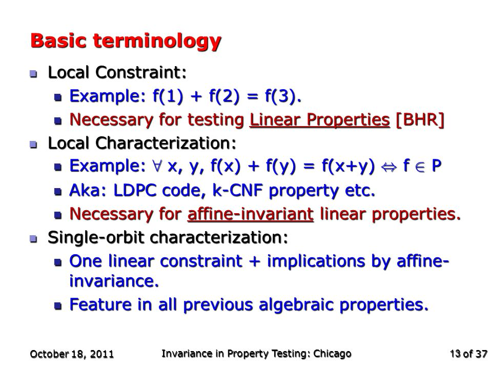 of 37 Basic terminology Local Constraint: Local Constraint: Example: f(1) + f(2) = f(3).