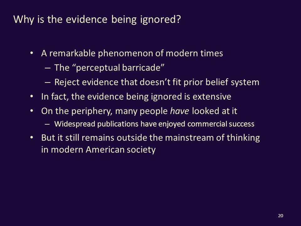 Why is the evidence being ignored.