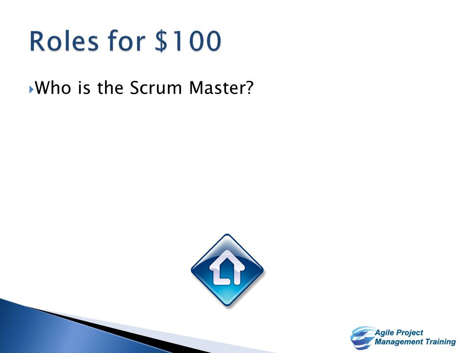 13  Champion of Scrum within the Organization