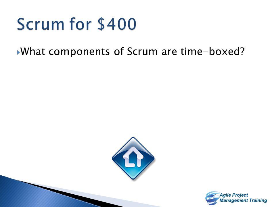 29  Sprint Planning  Sprint Duration  Daily Scrums  Sprint Review  Sprint Retrospective