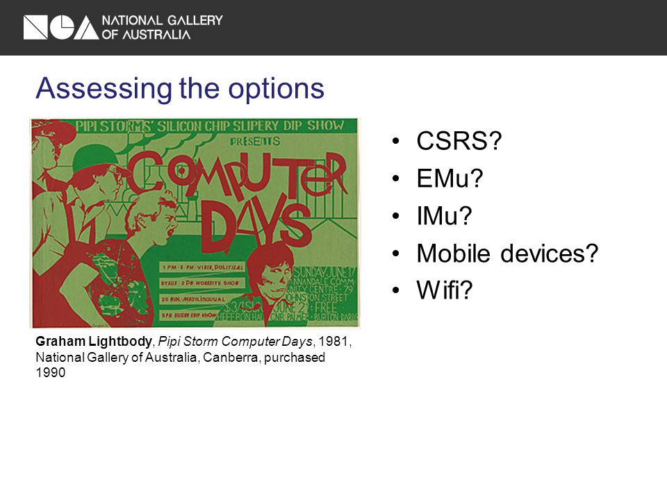 Assessing the options CSRS. EMu. IMu. Mobile devices.